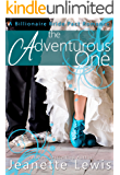 The Adventurous One (A Billionaire Bride Pact Romance Book 6)