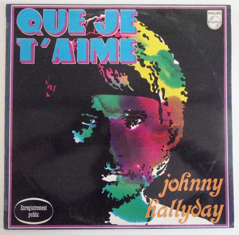 Johnny Hallyday: Que je t'aime , enregistrement public, Vinyle original biem LP 33 tours Philips 849468: Amazon.fr: Musique