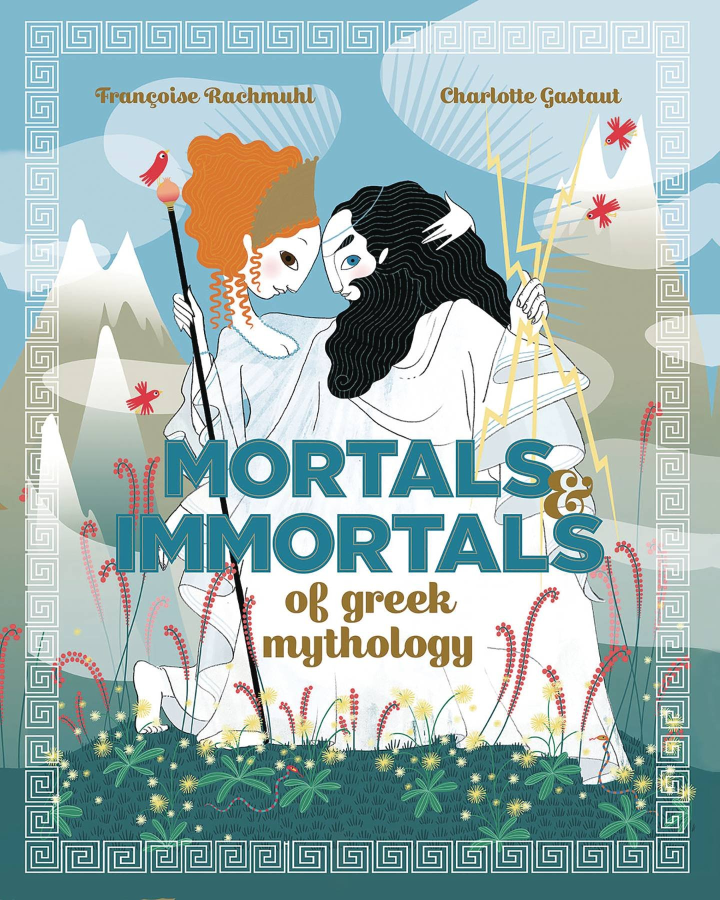 Mortals and Immortals of Greek Mythology: Françoise Rachmuhl ...