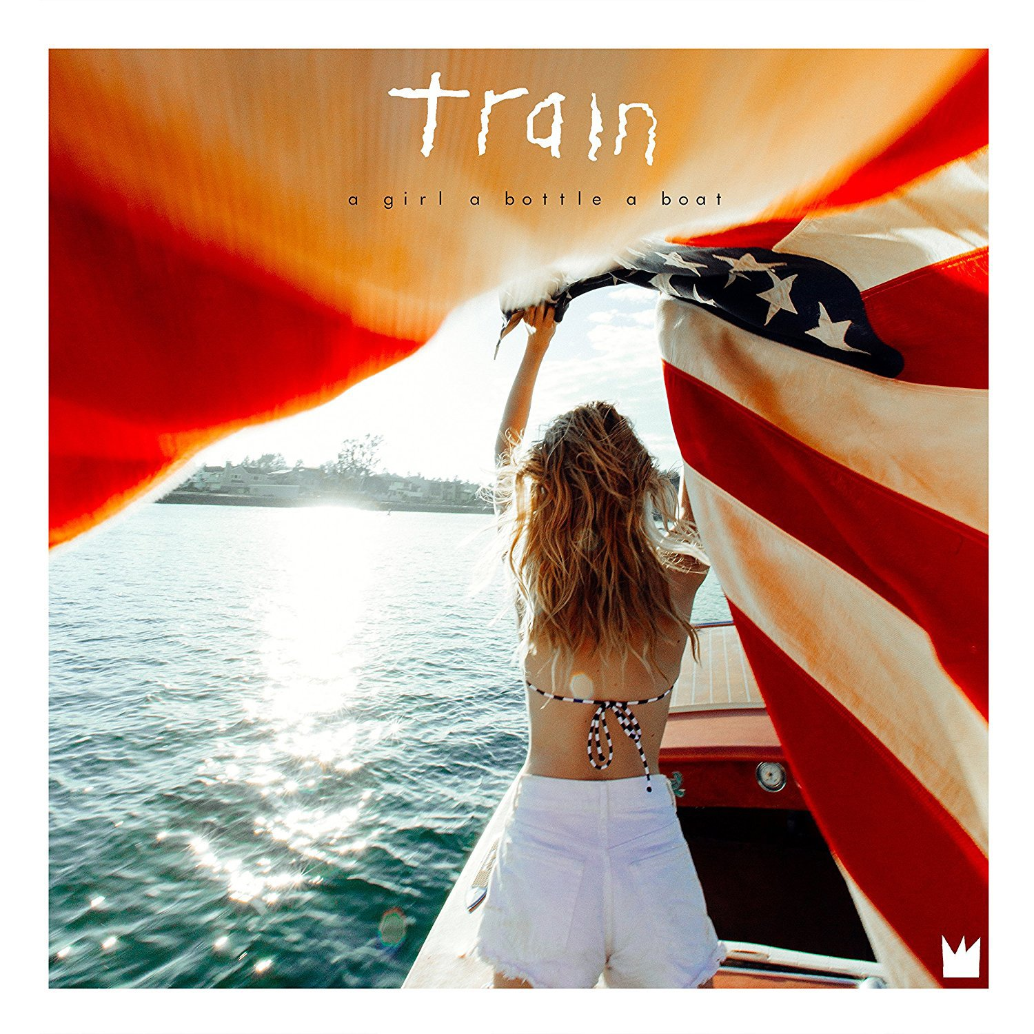 CD : Train - a girl a bottle a boat (CD)