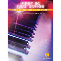 First 50 Kids' Songs You Should Play on Piano (English Edition)