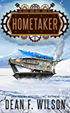 Hometaker: A Dystopian Military Sci-Fi Adventure (The Great Iron War, Book 6)