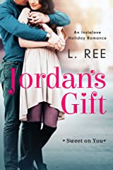 Jordan's Gift: An Instalove Holiday Romance (Sweet on You) Kindle Edition