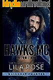 Hawks MC: Ballarat Charter (Volume #1)