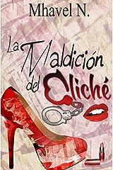 La maldición del cliché (Spanish Edition) Kindle Edition