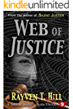Web of Justice: A Private Investigator Serial Killer Mystery (A Jake & Annie Lincoln Thriller Book 9)