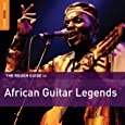 The Rough Guide To African Guitar Legends