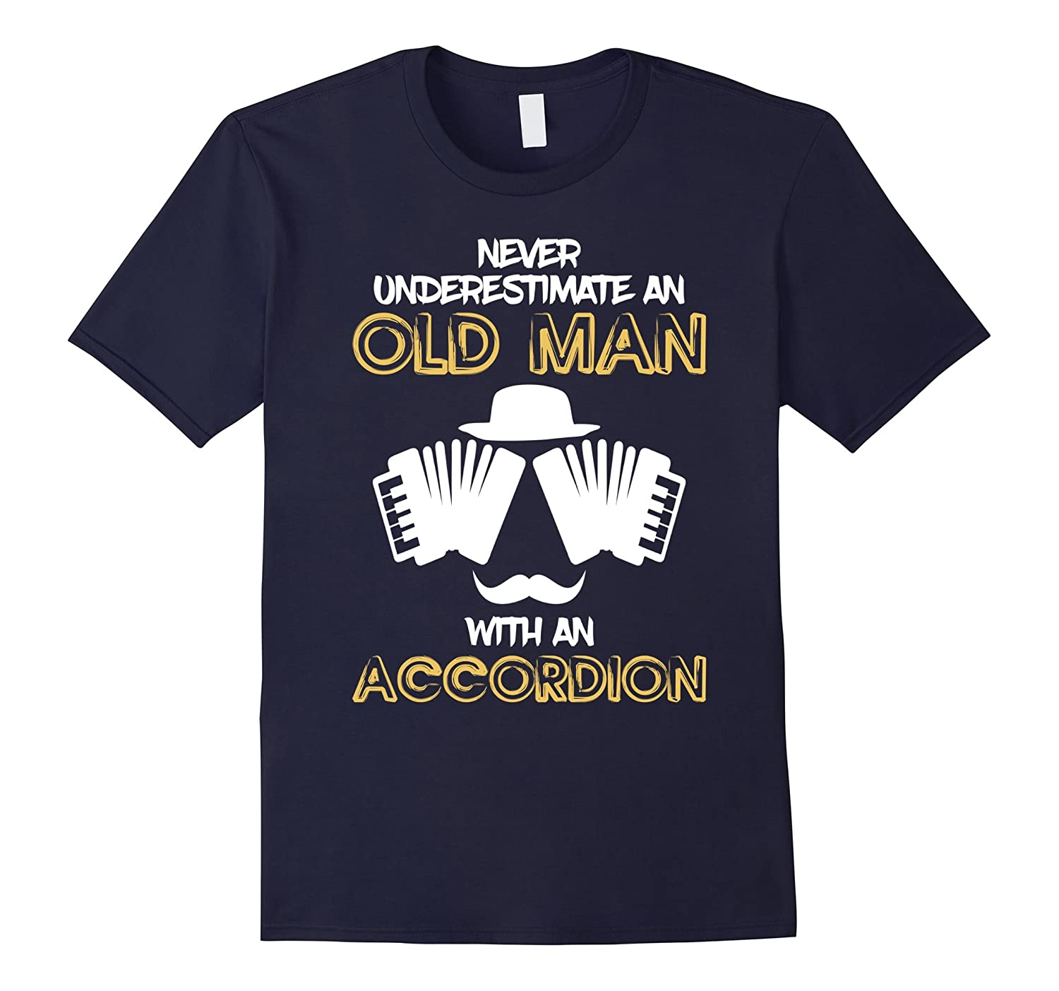 Never Underestimate An Old Man With An Accordion T-Shirt-BN