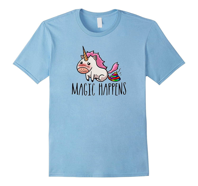 Magic Happens Unicorn Poop Funny Unicorn Shirt