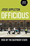 Officious: Rise of the Busybody State