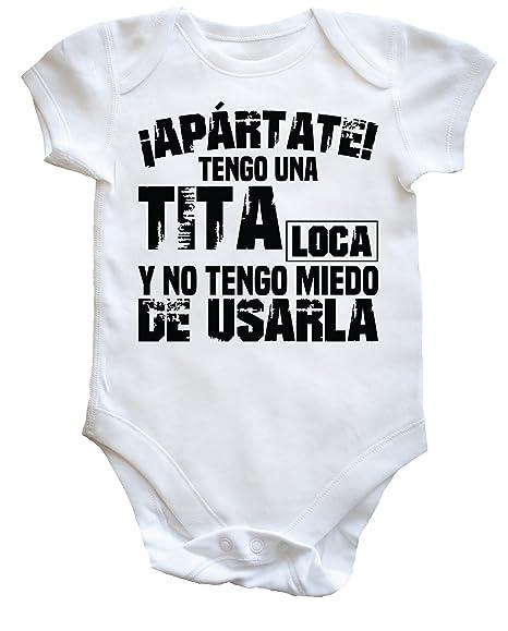 TENGO UNA TITA LOCA Y NO TENGO MIEDO DE USARLA body bodys pijama niños niñas unisex: Amazon.es: Ropa y accesorios