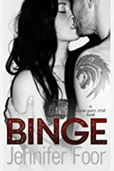 Binge (Seven Year Itch Series Book 1) Kindle Edition