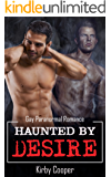 Haunted by Desire: Gay Paranormal Romance