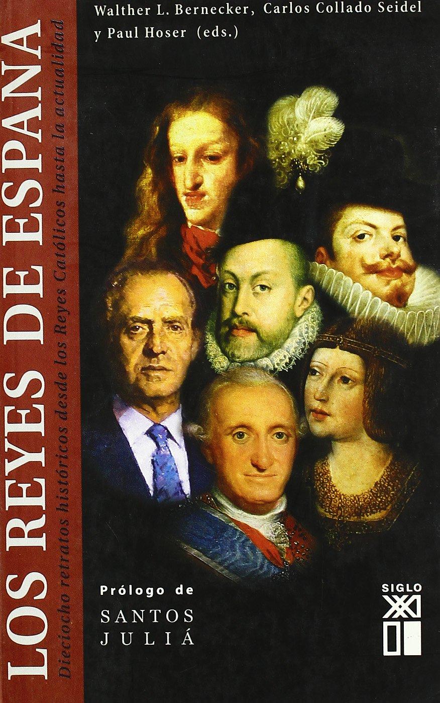Los reyes de España: Dieciocho retratos históricos desde los Reyes ...
