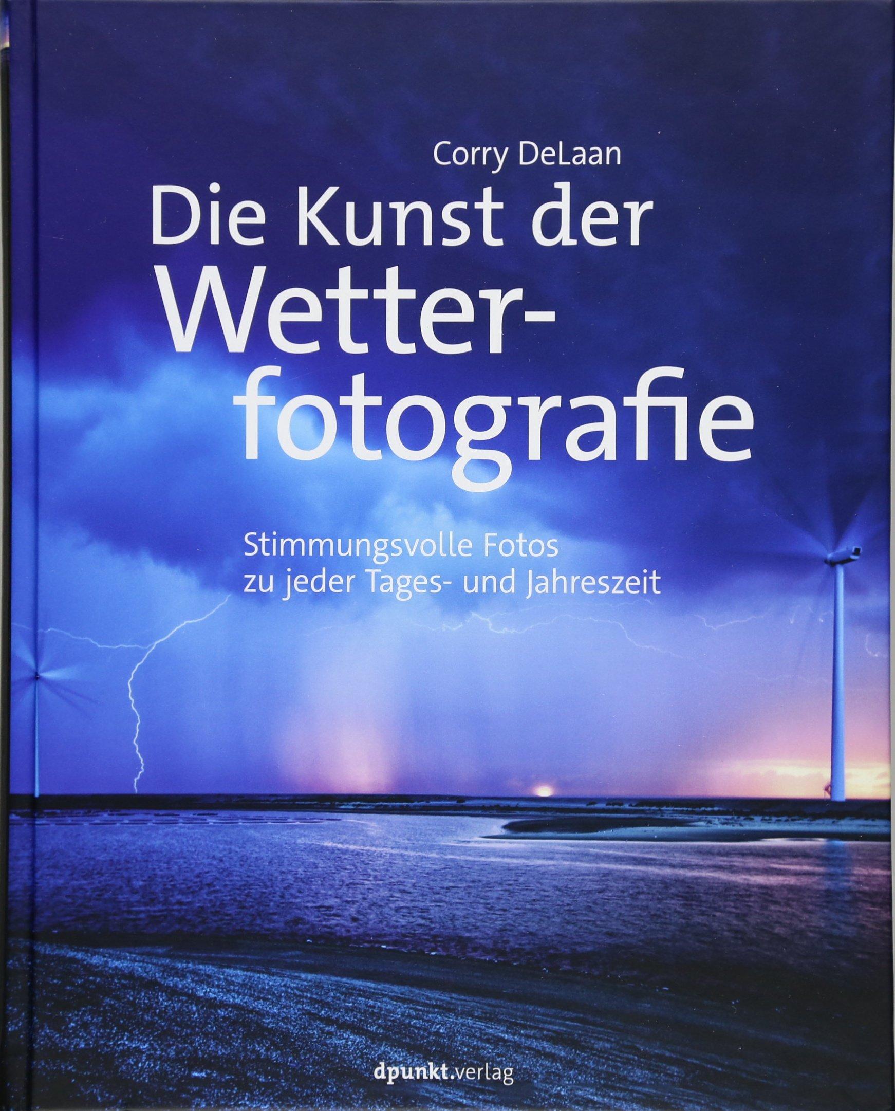 die-kunst-der-wetterfotografie-stimmungsvolle-fotos-zu-jeder-tages-und-jahreszeit