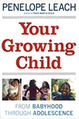 Your Growing Child Kindle Edition