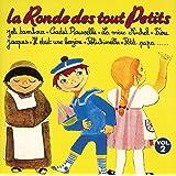 La Ronde Des Tout Petits Vol.2