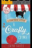 A Crafty Crime (A Stoneybrook Mystery Book 1)