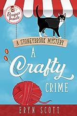 A Crafty Crime (A Stoneybrook Mystery Book 1) Kindle Edition