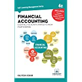 Financial Accounting Essentials You Always Wanted To Know: 4th Edition (Self-Learning Management Series)