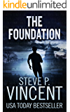 The Foundation - A Jack Emery Conspiracy Thriller (Jack Emery Book 1)