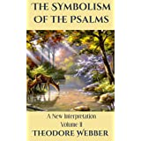 The Symbolism of the Psalms, Vol. 2: A Spiritual Commentary