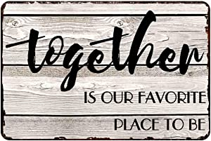 """Together is Our Favorite Place to Be 8""""x12"""", Decorative Wall Art Decor Sign for Living Room, Kitchen, Bedroom, Wedding Idea"""