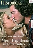 Mein Highlander und Herzensbrecher (Historical)