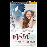 Das Model und der Walflüsterer (German Edition)