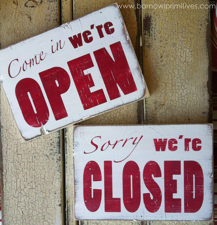 Cartel con Texto en inglés Come In were Open Sorry were ...