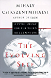 The Evolving Self: Psychology for the Third Millennium, A (Harper Perennial Modern Classics)