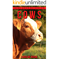 Cow: Amazing Photos & Fun Facts Book About Cows For Kids (Remember Me Series)