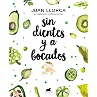 Sin dientes y a bocados (Spanish Edition)