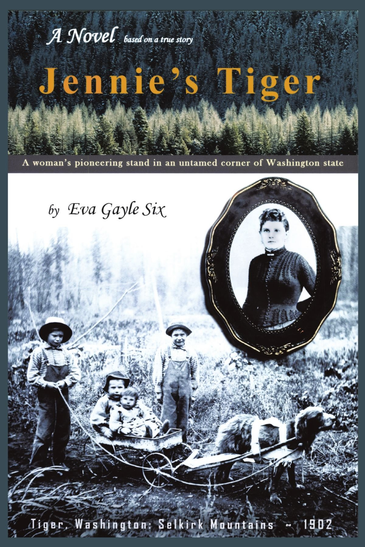 Jennie's Tiger: A Woman's Pioneering Stand In An Untamed Corner Of  Washington State: A Woman's Pioneering Stand In An Untamed Corner Of  Washington State:
