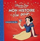 BLANCHE NEIGE - Mon Histoire du Soir - L'histoire du film