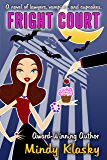 Fright Court: A Humorous Paranormal Romance (Fright Court Series Book 1)