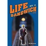 Life as a Sandwich