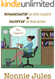 "SUGARCOATIN' IS FOR CANDY & PACIFYIN' IS FOR KIDS!: ""Yes, I Said It!"""