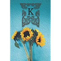 K: Monogram Sunflower Floral Oil Painting Notebook Journal Blank Lined Wide Rule Gift for Sunflower Lovers