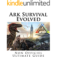 Ark Survival Evolved (French Edition)