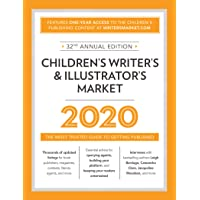 Children's Writer's & Illustrator's Market 2020: The Most Trusted Guide to Getting Published;Market
