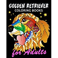 Golden Retriever Coloring Book for ADULTS: Dog and Puppy Coloring Book Easy, Fun, Beautiful Coloring Pages