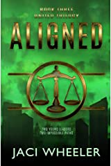 Aligned (The United Trilogy Book 3) Kindle Edition