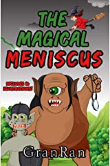 The Magical Meniscus Kindle Edition