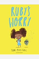 Ruby's Worry: A Big Bright Feelings Book Kindle Edition