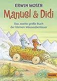 Manuel & Didi: Das zweite große Buch der kleinen Mäuseabenteuer (Gulliver)