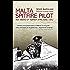 Malta Spitfire Pilot: Ten Weeks of Terror, April–June 1942