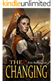 The Changing (Kingdom of Denall Book 3)