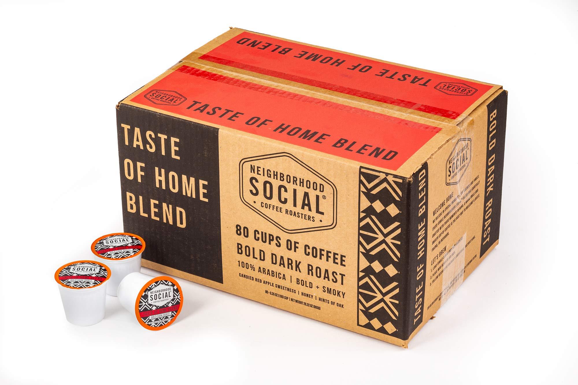 Neighborhood Social, Taste of Home Bold Dark Roast Gourmet Coffee, 80 count Single Serve Cups