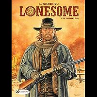 Lonesome - Volume 1 - The Preacher's Trail (English Edition)
